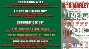 Bob Marley Holiday Shows
