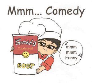 Mmm... Comedy